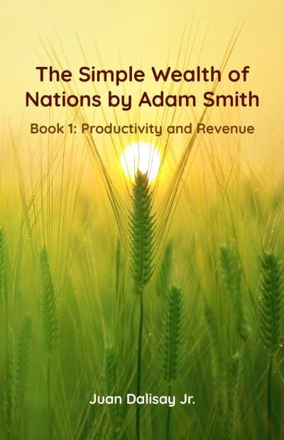 The Simple Wealth of Nations Book 1